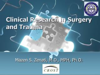 Clinical Research in Surgery and Trauma