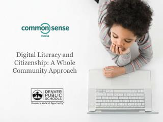 Digital Literacy and Citizenship: A Whole Community Approach