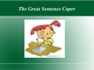 The Great Sentence Caper