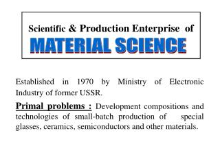 Scientific  & Production Enterprise  of