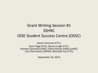 Grant Writing Session #1 SSHRC OISE Student Success Centre (OSSC)