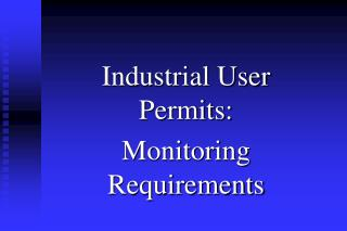 Industrial User Permits: Monitoring Requirements