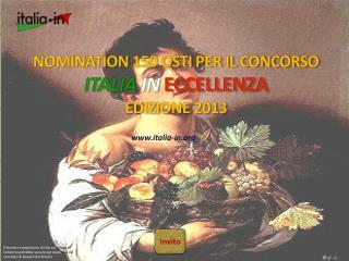NOMINATION 150 OSTI PER IL CONCORSO ITALIA  IN  ECCELLENZA  EDIZIONE  2013