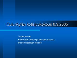 Oulunkylän kotisivukokous 6.9.2005