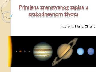Primjena znanstvenog zapisa u svakodnevnom životu