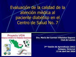 Evaluaci n de la calidad de la atenci n m dica al  paciente diab tico en el  Centro de Salud No. 7