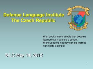 Defense  Language  Institute Th e Czech Republic
