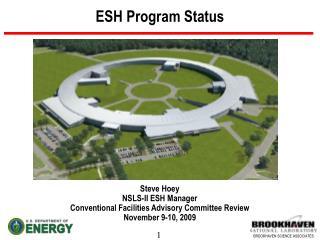 ESH Program Status