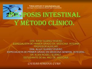 DRA. BIRSY SU�REZ RIVERO. ESPECIALISTA DE PRIMER GRADO EN  MEDICINA. INTERNA PROFESOR AUXILIAR.
