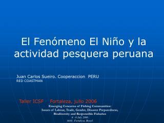 El Fenómeno El Niño y la actividad pesquera peruana