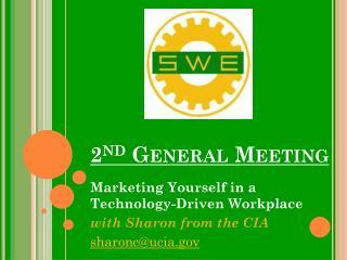 2 nd  General Meeting