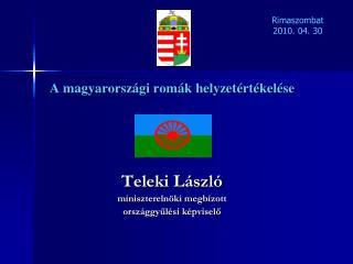 A magyarországi romák helyzetértékelése Teleki László miniszterelnöki megbízott