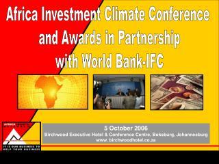 5 October 2006 Birchwood Executive Hotel & Conference Centre, Boksburg, Johannesburg