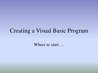 Creating a Visual Basic Program