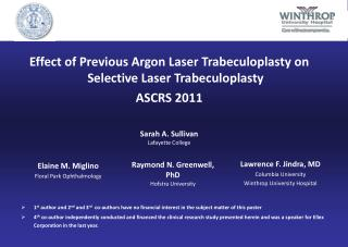Effect of Previous Argon Laser Trabeculoplasty on Selective Laser Trabeculoplasty ASCRS 2011