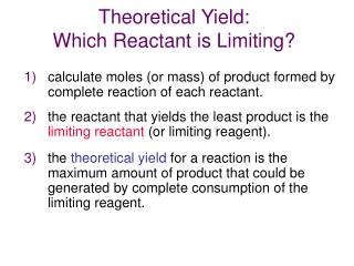Theoretical Yield:  Which Reactant is Limiting