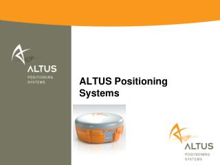 ALTUS Positioning Systems