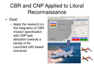 CBR and CNP Applied to Litoral Reconnaissance