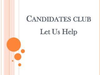 Candidates club