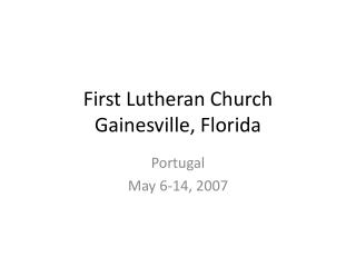 First Lutheran Church Gainesville, Florida