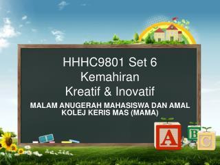 HHHC9801 Set 6 Kemahiran Kreatif & Inovatif
