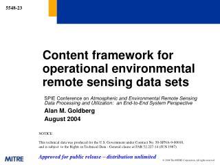 Content framework for operational environmental remote sensing data sets