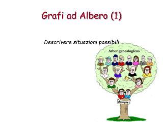 Grafi ad Albero (1)