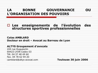 LA BONNE GOUVERNANCE OU L'ORGANISATION DES POUVOIRS