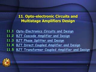 11. Opto-electronic Circuits and Multistage Amplifiers Design