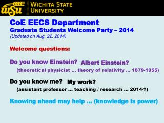 CoE EECS Department Graduate Students Welcome Party – 2014 (Updated on Aug. 22, 2014)
