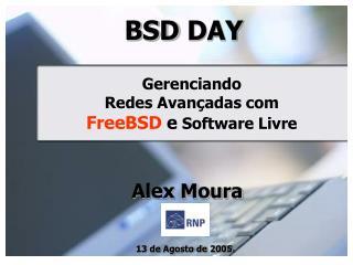Gerencia ndo Redes Avançadas com FreeBSD e  Software Livre