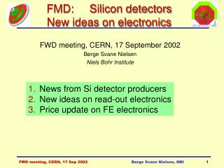 FMD:     Silicon detectors New ideas on electronics
