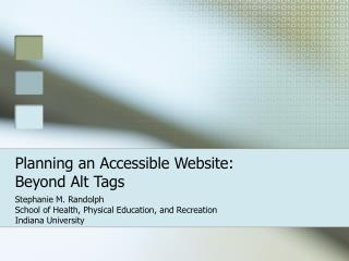 Planning an Accessible Website: Beyond Alt Tags