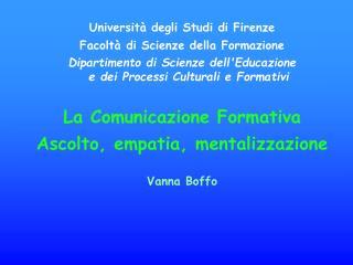 Università degli Studi di Firenze Facoltà di Scienze della Formazione