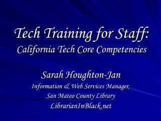 Tech Training for Staff: California Tech Core Competencies
