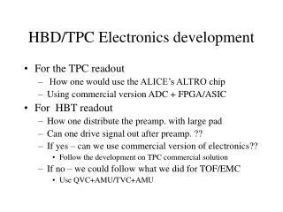 HBD/TPC Electronics development
