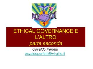 ETHICAL GOVERNANCE E L'ALTRO parte seconda