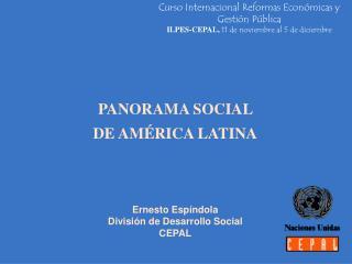 Ernesto Espíndola División de Desarrollo Social CEPAL