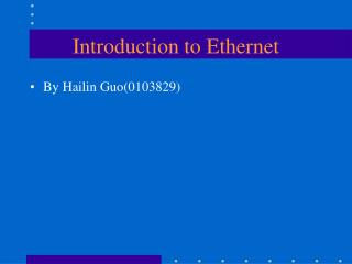 Introduction to Ethernet