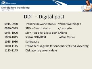 DDT � Digital post