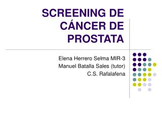 SCREENING DE CÁNCER DE PROSTATA