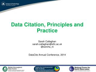 Joint Declaration of Data Citation Principles (Overview) The Data Citation Synthesis Group