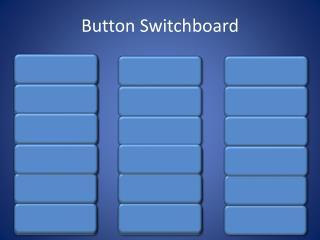 Button Switchboard