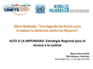 """Mesa Redonda: """"Una Agenda de Acción para Erradicar la Violencia contra las Mujeres"""""""