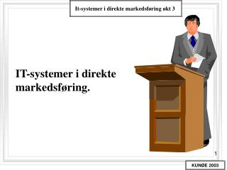 IT-systemer i direkte markedsf�ring.