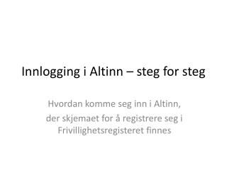 Innlogging i Altinn – steg for steg