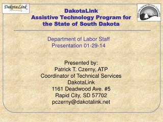 DakotaLink Assistive Technology Program for the State of South Dakota