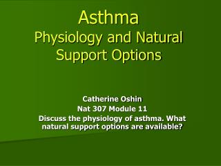 Asthma Physiology and Natural Support Options