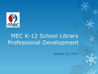 MEC K-12 School Library  Professional Development