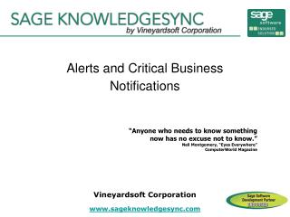 Alerts and Critical Business Notifications